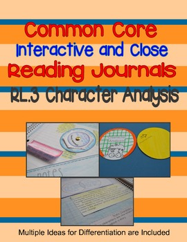 Interactive Reading Journal:  Character Analysis RL.3