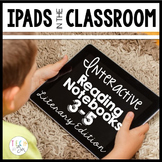 Distance Learning iPad Interactive Notebooks: 3-5 Literary Edition