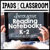 Distance Learning iPad Interactive Notebooks: K-2 Literary
