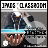 READING STRATEGIES IPAD INTERACTIVE NOTEBOOKS: 3-5 INFORMA