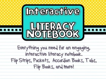 Interactive Literacy Notebook