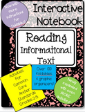 Interactive Reading Notebook: Common Core Reading Informat