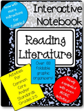 Interactive Reading Notebook: Common Core Reading Literature