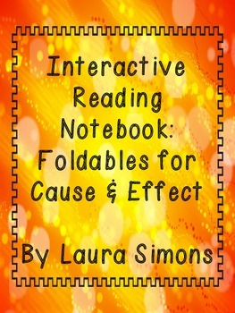 Interactive Reading Notebook: Foldables for Cause & Effect