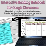 Interactive Reading Notebook Google Slides for Google Classroom- Digital Notes