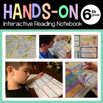 Interactive Reading Notebook Sixth Grade Common Core