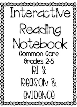 Interactive Reading Notebook: Informational Text Standard 8