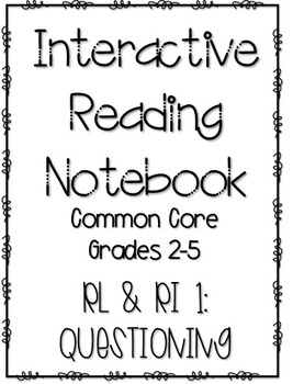 Interactive Reading Notebook: Literature and Informational Text Standard 1