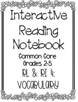 Interactive Reading Notebook: Literature and Informational Text Standard 4