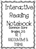 Interactive Reading Notebook: Reading Literature Standard 2
