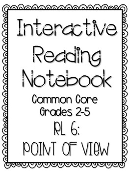 Interactive Reading Notebook: Reading Literature Standard 6