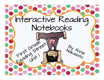 Interactive Reading Notebook for Reading Street Unit 1 First Grade