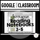 READING STRATEGIES GOOGLE INTERACTIVE NOTEBOOKS: 3-5 INFOR