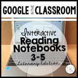 Distance Learning Google Interactive Notebooks: 3-5 Literary Edition