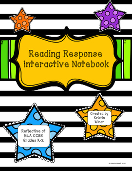 interactive reading response notebook ccss aligned grades k 2 by