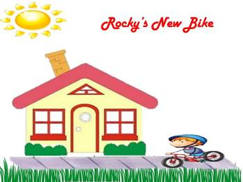 Interactive Reading:  Rocky's New Bike