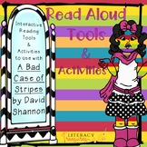 Interactive Read Aloud Activities:  A Bad Case of Stripes