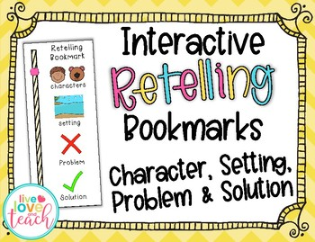 Interactive Retelling Bookmark - Character, Setting, Problem, Solution