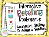 Interactive Retelling Bookmark - Character, Setting, Probl