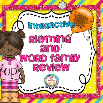 Rhyming and Word Family  ~ Pk-K ~ Interactive Activities