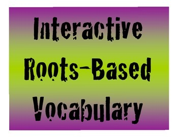 Interactive Roots-Based Vocabulary Powerpoint