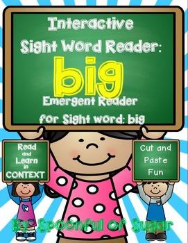 Interactive SIght Word Emergent Reade: Sight Word BIG