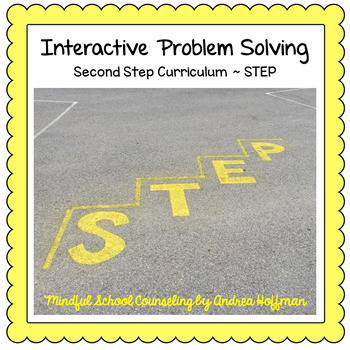 Interactive STEP ~ Problem Solving ~ Second Step