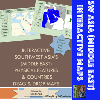 Interactive: SW Asia (Middle East) Physical Features & Countries Maps GSE  SS7G5