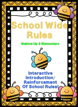 Interactive School Wide Rules~Editable