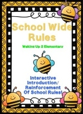 Interactive School Wide Rules~Editable