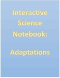 Animal and Plant Adaptations Interactive Science Notebook and Experiment