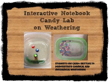 Interactive Science Notebook Candy Weathering Lab