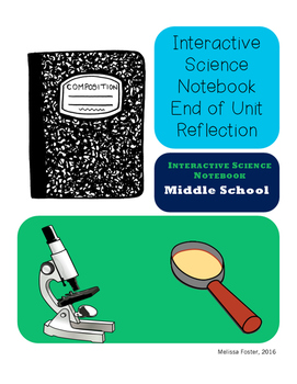 Interactive Science Notebook End of Unit Reflection