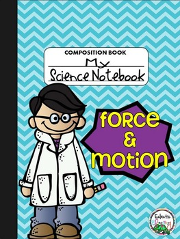 Interactive Science Notebook-Mini: Force & Motion