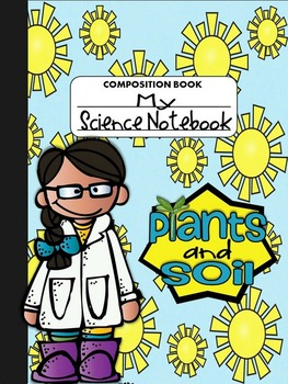 Interactive Science Notebook-Mini: Plants & Soil