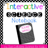 Interactive Science Notebook: Sound Waves {NGSS 1-PS4-1}