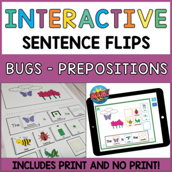 Interactive Sentence Flips - Prepositions and Where Questions - Bugs and Birds