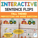 Interactive Sentence Flips - Prepositions and Where Questions- Fall Theme