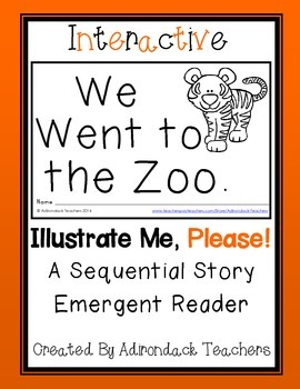 "Emergent Reader ""We Went to the Zoo!"" An Interactive Sequential Story"
