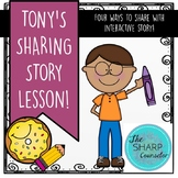 Interactive Sharing  Story and Lesson!