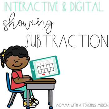 Interactive Showing Subtraction for Google Drive Classroom