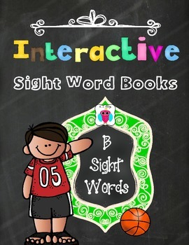 Interactive Sight Word Books- Letter B Words