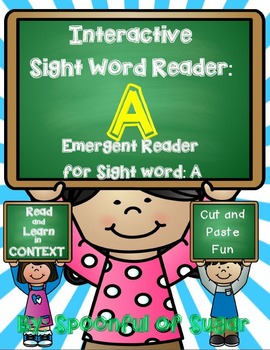 Interactive Sight Word Emergent Reader: Sight Word A