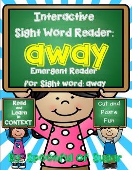 Interactive Sight Word Emergent Reader: Sight Word AWAY