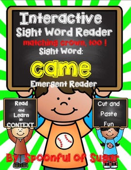 Interactive Sight Word Emergent Reader: Sight Word CAME