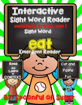 Interactive Sight Word Emergent Reader: Sight Word EAT
