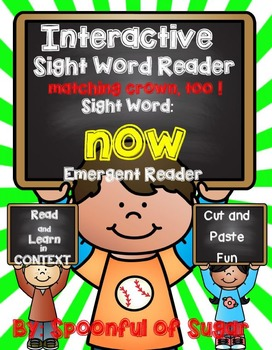 Interactive Sight Word Emergent Reader: Sight Word NOW