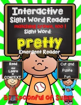 Interactive Sight Word Emergent Reader: Sight Word PRETTY
