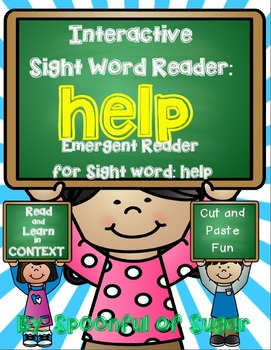 Interactive Sight Word Emergent Reader and Crown: Sight Word HELP