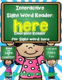 Interactive Sight Word Emergent Reader and Crown; Sight Word HERE